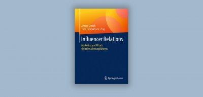 Mit allerhand Nützlichem wie etwa Checklisten rüsten die Autoren ihre Leser mit den Basics für einen kompetenten Umgang mit Influencern aus. (c) Springer Verlag