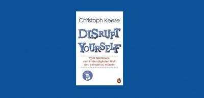 Ein kluges Buch, das in Zeiten digitaler Transformation Mut macht. (c) Verlagsgruppe Random House, München